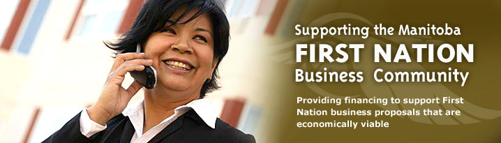 Supporting the Manitoba First Nation Business Community